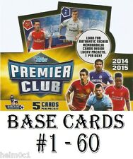 #1-60 Topps Premier Club 2015 Arsenal/Chelsea/Crystal Palace/Liverpool etc