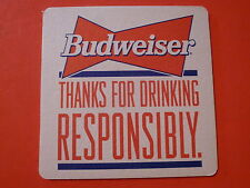 "BEER Bar COASTER ~ Budweiser Brewery ~ ""Thanks for Drinking Responsibly"" BeerMat"
