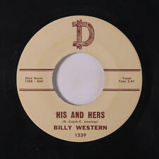 BILLY WESTERN: His And Hers / Worn Out Words 45 Country