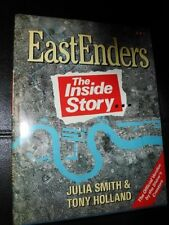 Julia Smith, Tony Holland EastEnders: The Inside Story Very Good Book