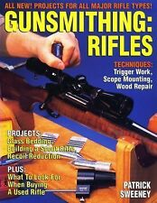 Gunsmithing:  Rifles by Patrick Sweeney - Softcover