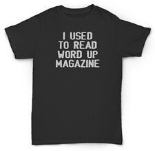 NOTORIOUS BIG T SHIRT WORD UP FUNNY HIP HOP BIGGIE TUPA