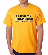 I LOVE MY GIRLFRIEND FUNNY PRINTED MENS T SHIRT BOYFRIEND GIFT IDEA TEE SLOGAN