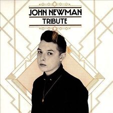 John Newman, Tribute, Very Good