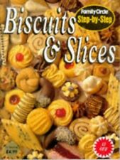 """Biscuits and Slices (""""Family Circle"""" Step-by..., Family Circle Editor 0864113595"""