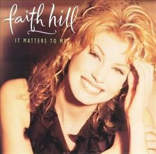 Faith Hill 'It Matters To Me' Country (CD, 1995)