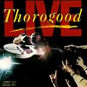 Live by George Thorogood & the Destroyers (CD, Feb-1989, EMI Music Distribution)