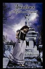 NEW Shadows of Myth and Legend By E J Stevens Paperback Free Shipping