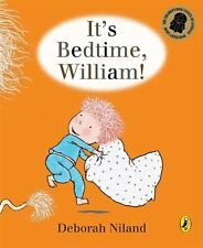 It's Bedtime William - Niland Deborah - Paperback - NEW - Book