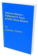 Spence Eleanor : Patterson'S Track (Puffin Story ..., Spence, Eleanor 0140306595