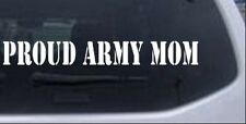 PROUD ARMY MOM Decal Car or Truck Window Laptop Decal Sticker 14X1.8