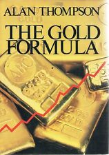 The Gold Formula by Thompson Alan - Book - Hard Cover - Business and Finance