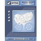 GM 6L80E ATSG Techtran MANUAL Repair Rebuild Book Transmission Guide 6L80-E