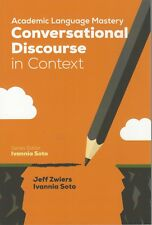 Academic Language Mastery : Conversational Discourse in Context by Jeffrey Alan