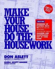 Make Your House Do the Housework Aslett, Don, Simons, Laura A. Paperback