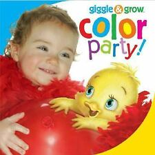 Giggle & Grow Color Party! Piggy Toes Press Board book
