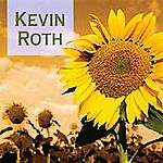 Kevin Roth ( the Sunflower Collection) Kevin Roth Audio CD
