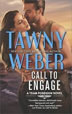 A Team Poseidon Novel: Call to Engage 2 by Tawny Weber (2017, Paperback)NEW BOOK