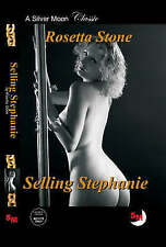 Selling Stephanie by Rosetta Stone ~ A Silver Moon Classic Book