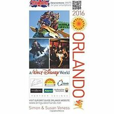 Brit Guide to Orlando: 2016 by Simon Veness, Susan Veness (Paperback, 2015)