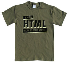 I Know HTML T-shirt funny pickup programmer computer shirt CHOOSE SIZE S-XXL