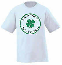 Funny St Patrick's Day Irish T-Shirt I'm a Drinker Not a Fighter Small - 5XL