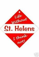 St Helens Car / Window Sign or Slap-on magnets Free UK p/p