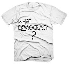 Mens Funny Saying T-Shirts-What Democracy-Funny Tees For Men