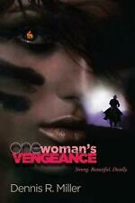 NEW One Woman's Vengeance by Dennis R. Miller Paperback Book (English) Free Ship