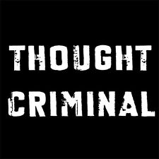 THOUGHT CRIMINAL (big brother animal farm books 1984 george orwell book) T-SHIRT