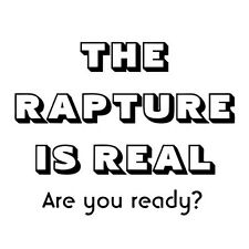 RAPTURE IS REAL - ARE YOU READY? (christ jesus christian book god bible) T-SHIRT