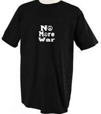 NO MORE WAR WITH PEACE MAN WOMAN Unisex Adult T-Shirt Tee Top
