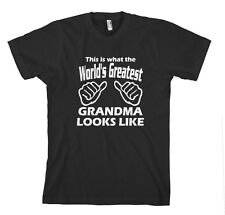 THIS IS WHAT WORLD'S GREATEST GRANDMA LOOKS LIKE Unisex Adult T-Shirt Tee Top