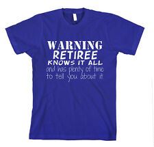 WARNING RETIREE KNOWS IT ALL TIME TELL Unisex Adult T-Shirt Tee Top