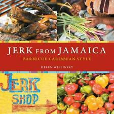 NEW Jerk from Jamaica: Barbecue Caribbean Style by Helen Willinsky Paperback Boo
