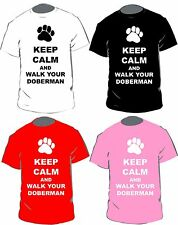 Keep Calm And Walk Your Doberman T-shirt In 4 Colours For Adults & Kids