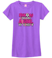 Threadrock Girls I Play Like a Girl Try to Keep Up Fitted T-shirt Soccer