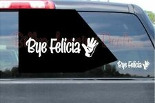 """6"""" up Bye Felicia Hand Waive Vinyl Decal Funny Car Window Friday Saying Sticker"""