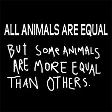 GEORGE ORWELL ANIMAL FARM (some animals are more equal than other book) T-SHIRT