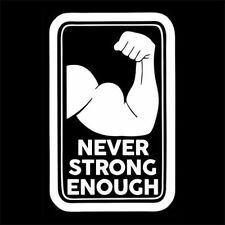 NEVER STRONG ENOUGH (training bodybuilding amino acid bar protein gym) T-SHIRT