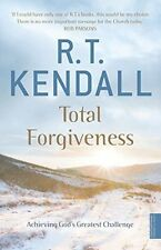 Total Forgiveness: Achieving God's Greatest Challenge R T Kendall (Paperback, 2