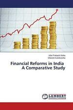 Financial Reforms in India a Comparative Study by Sinha Udai Prakash Paperback B