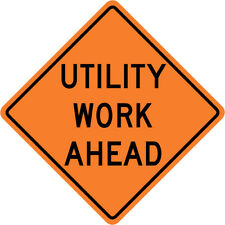 3M Reflective UTILITY WORK AHEAD Street Road Construction Sign - 30 x 30