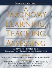 A Taxonomy for Learning, Teaching, and Assessing: A Revision of Bloom's Taxonom