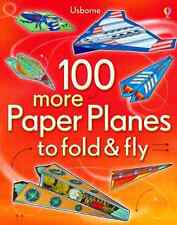 100 More Paper Planes to Fold & Fly, Andy Tudor, Good Condition Book, ISBN 14095