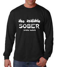 Also Available Sober Excludes Weekends Cotton Long Sleeve T-Shirt Tee