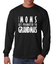 Great Moms Get Promoted To Grandmas Cotton Long Sleeve T-Shirt Tee