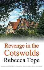 Revenge in the Cotswolds (Cotswold Mystery Series), Tope, Rebecca, Good Conditio