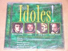 CD / A NOS IDOLES VOL 3 / RARE / NEUF SOUS CELLO
