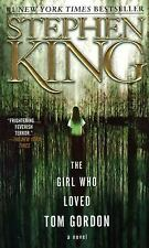 The Girl Who Loved Tom Gordon by King, Stephen